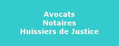 Avocats, Notaires, Huissiers
